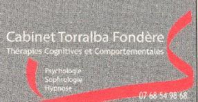 Cabinet Torralba-Fondère Thérapies Cognitives et Comportementales Sophrologie Hypnose Psychologie Marmande